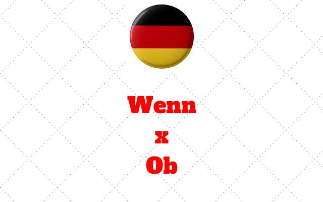 Wenn ou ob