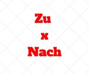 """Quando usar """"nach"""", """"zu"""" e qual a diferença"""
