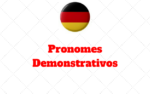 Die Demonstrativpronomen: Pronomes Demonstrativos Alemão