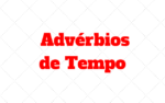 Die Temporaladverbien – Advérbios de Tempo Alemão: Quais são?