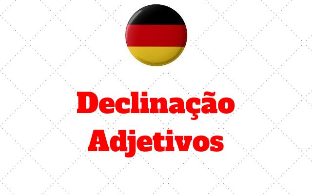 alemao Declinacao de Adjetivos